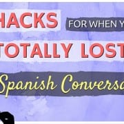 MO - 5 Hacks For When You're Totally Lost in a Spanish Conversation
