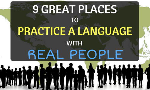 9 Great Places to Practice a Language With Real People