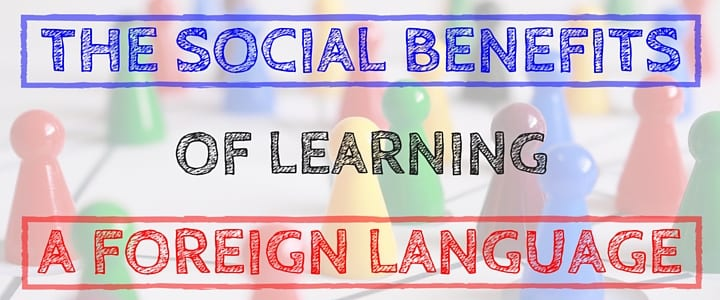 MO - The Social Benefits of Learning a Foreign Language