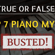 MO - Top 7 Piano Myths Busted
