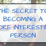 how to be a more interesting person