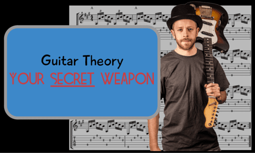 Guitar Theory: Your Secret Weapon