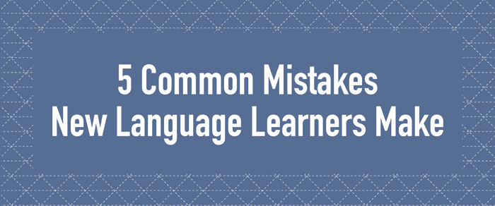 MO - 5 Common Mistakes New Language Learners Make