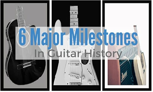 A Look Back: 6 Major Milestones in Guitar History [Infographic]