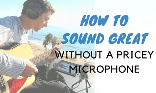 How to Record Yourself Singing (& Still Sound Great) Without a Pricey Microphone