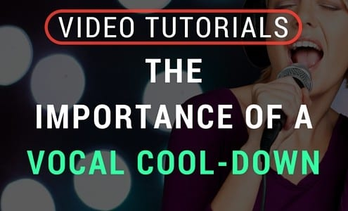Video- How to Do a Vocal Cool-Down (3)