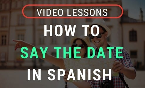 Video Lesson- How to Say the Date in Spanish (1)