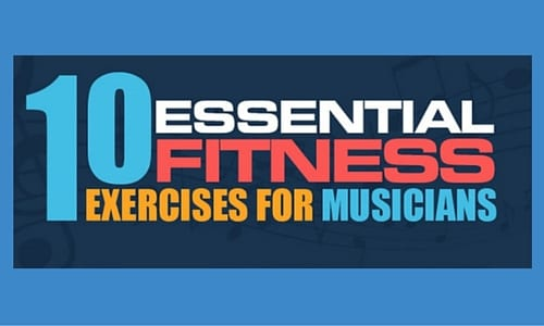Infographic: 10 Best Fitness Exercises & Stretches for Musicians