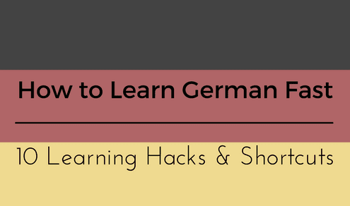How to Learn German Fast