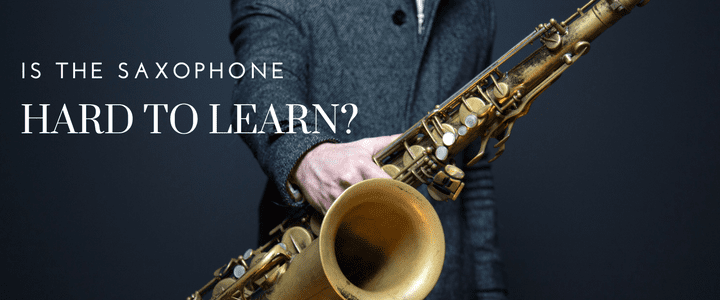 Is saxophone hard to learn