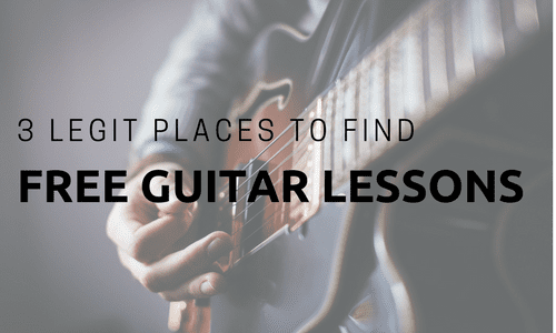 Three Legit Places to Find the Best Free Guitar Lessons