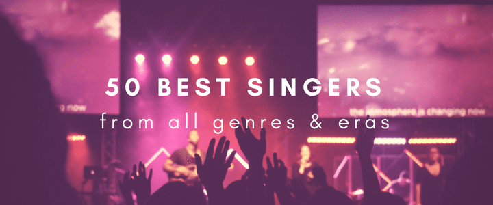 50 Best Singers of All Time