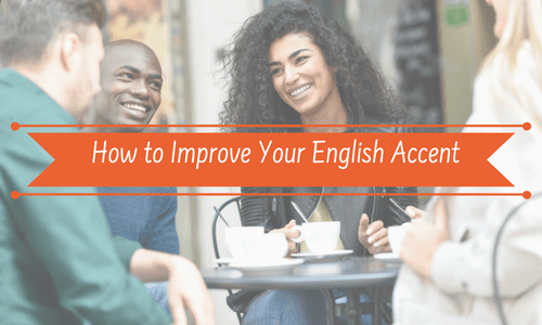 The Simple Secret for How to Improve Your English Accent