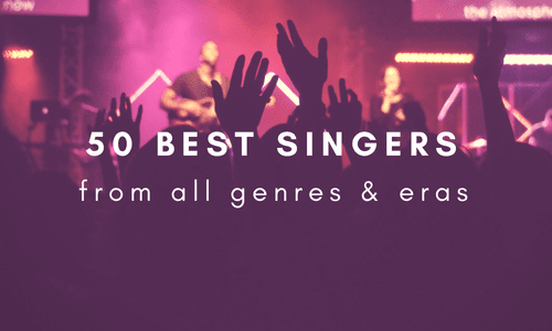 The 50 Best Singers From All Genres & Generations [Infographic]