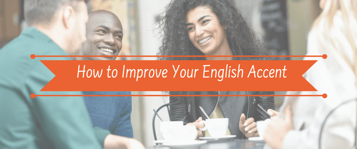 how to improve english accent