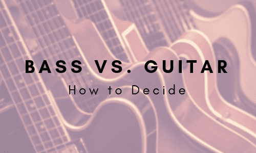Bass vs Guitar: The Differences, Difficulty, and How to Decide