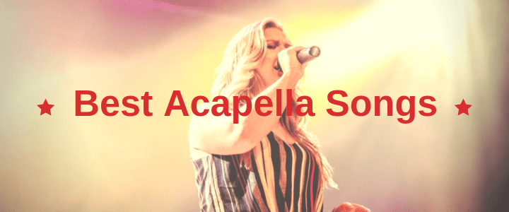 50+ Best Acapella Songs for Girls, Guys, Groups & More – TakeLessons