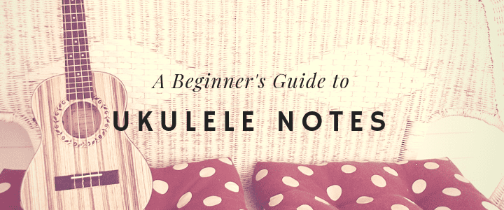 Fine A Beginners Guide To Ukulele Notes Charts Included Wiring Cloud Hisonuggs Outletorg